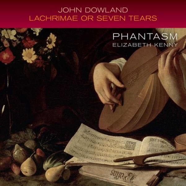 Dowland - Lachrimae, or Seven Teares