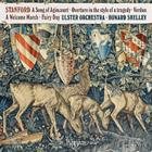 Stanford - A Song of Agincourt, Verdun, Fairy Day, etc.