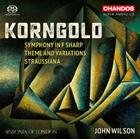 Korngold - Symphony in F sharp, Theme and Variations, Straussiana