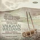 Vaughan Williams - The Lark Ascending, Tallis Fantasia, Serenade to Music, etc.