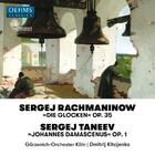 Rachmaninov - The Bells; Taneyev - John of Damascus