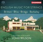 English Music for Strings: Britten, Bliss, Bridge & Berkeley