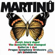 Martinu - The Butterfly That Stamped | Supraphon 1103802