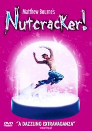 Nutcracker! - Matthew Bourne | Warner - NVC Arts 5046709372