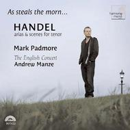 As steals the morn... (Handel Arias & Scenes for tenor)