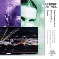 George Antheil - Dreams, Piano Concerto No. 2, Serenade No. 2 | New World Records 806472