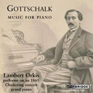Gottschalk - Music for Piano               | Bridge BRIDGE9206