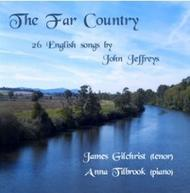 The Far Country - 26 English Songs by John Jeffreys  | Divine Art DDA25049