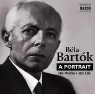 Bartok - A Portrait: His Works, His Life