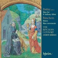 Dufay - Mass for St Anthony Abbot & Binchois - Motets | Hyperion CDA67474