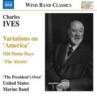 Ives - Variations on 'America', etc | Naxos - Wind Band Classics 8570559