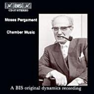 Moses Pergament - Chamber Music | BIS BISCD037