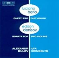 Berio and Denisov - Music for Two Violins | BIS BISCD1047