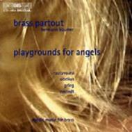 Playgrounds for Angels - Nordic music for Brass | BIS BISCD1054