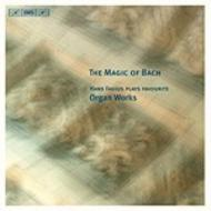The Magic of Bach – Hans Fagius plays favourite Organ Works | BIS BISCD1544