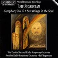 Segerstam - Symphony No.17, Streamings in the Soul | BIS BISCD684