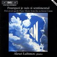 Pourquoi je suis si sentimental – Post-avan-garde Piano Music from the ex-Soviet Union | BIS BISCD702