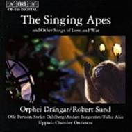 The Singing Apes and Other Songs of Love and War | BIS BISCD733
