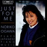 Just for me – Noriko Ogawa plays Japanese Piano Music | BIS BISCD854