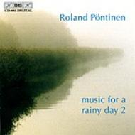Roland Pontinen plays Music for a Rainy Day – Volume 2 | BIS BISCD883