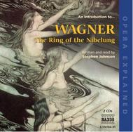 Opera Explained: Wagner�s Ring