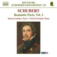 Schubert - Romantic Poets Vol.2