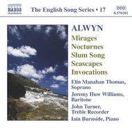 Alwyn - Mirages, Seascapes, etc (The English Song Series 17) | Naxos - English Song Series 8570201