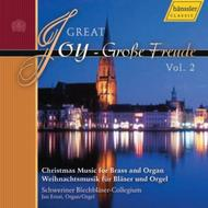 Great Joy - Grosse Freude Vol.2: Christmas Music for Brass and Organ