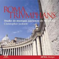 Roma Triumphans: Music for 2/3 choirs from the Counter-Reformation in Rome | Atma Classique SACD22507