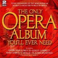 The Only Opera Album You�ll Ever Need