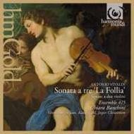 Vivaldi - Sonate a tre �La Follia�, Sonatas for 2 violins