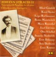 Johann Strauss - Transcriptions and Paraphrases for Solo Piano | APR APR5540
