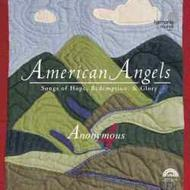 American Angels - Songs of Hope, Redemption and Glory