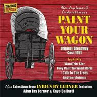 Lerner / Loewe - Paint Your Wagon