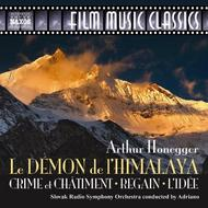 Honegger - Demon De L�Himalaya, etc