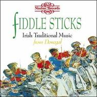 Fiddlesticks - Irish Traditional Music from Donegal | Nimbus NI5320