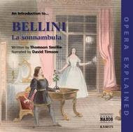 An Introduction to Bellini: La Sonnambula