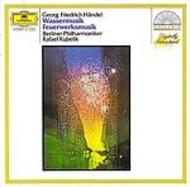 Händel: Water Music; Music for the Royal Fireworks | Deutsche Grammophon E4198612