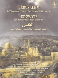 Jerusalem: City of Heavenly & Earthly Peace