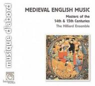 Medieval English Music: Masters of the 14th & 15th Centuries