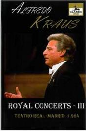 Alfredo Kraus: Royal Concerts III | Classic d'Or DVD101004