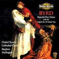 Byrd - Mass For Five Voices with the Mass Propers for All Saints' Day | Nimbus NI5237