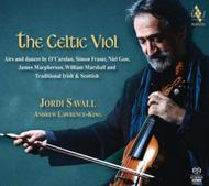 Jordi Savall: The Celtic Viol (Airs & Dances)