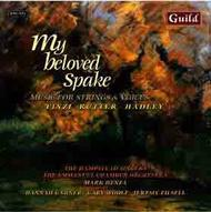My beloved Spake: Music for Strings & Voices | Guild GMCD7200