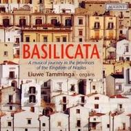 Basilicata- A musical journey in the provinces of the kingdom of Naples | Accent ACC21147