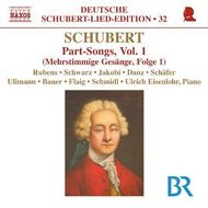 Schubert - Part Songs Vol.1