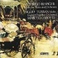Respighi - Works for Violin and Orchestra