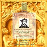 Thomas Tallis - Complete Works Volume 5 (Music for the Divine Office 2) | Signum SIGCD016