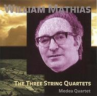 William Mathias - The Three String Quartets | Metier MSVCD92005