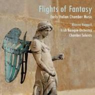 Flights of Fantasy: Early Italian Chamber Music | Avie AV2202
